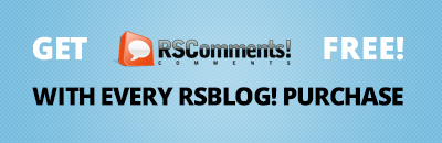 Get RSComments! free with every RSBlog! subscription!